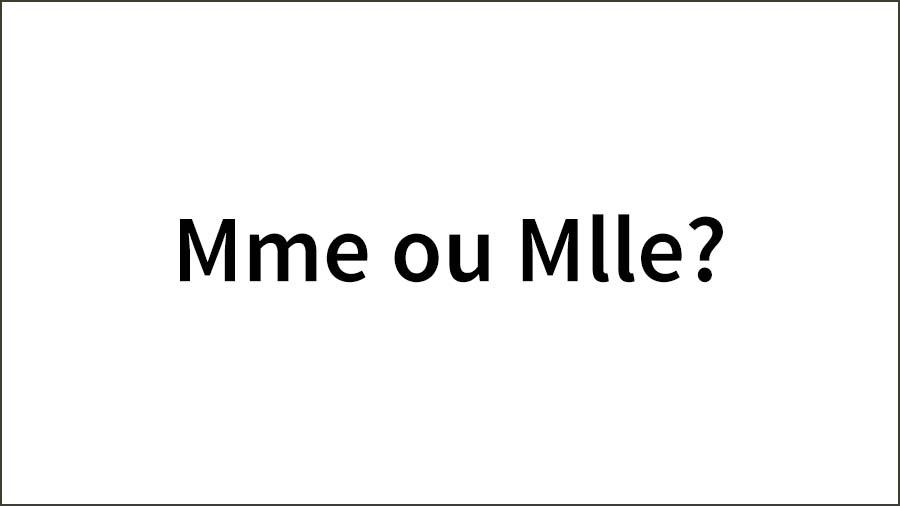 Madame-or-Mademoiselle-1