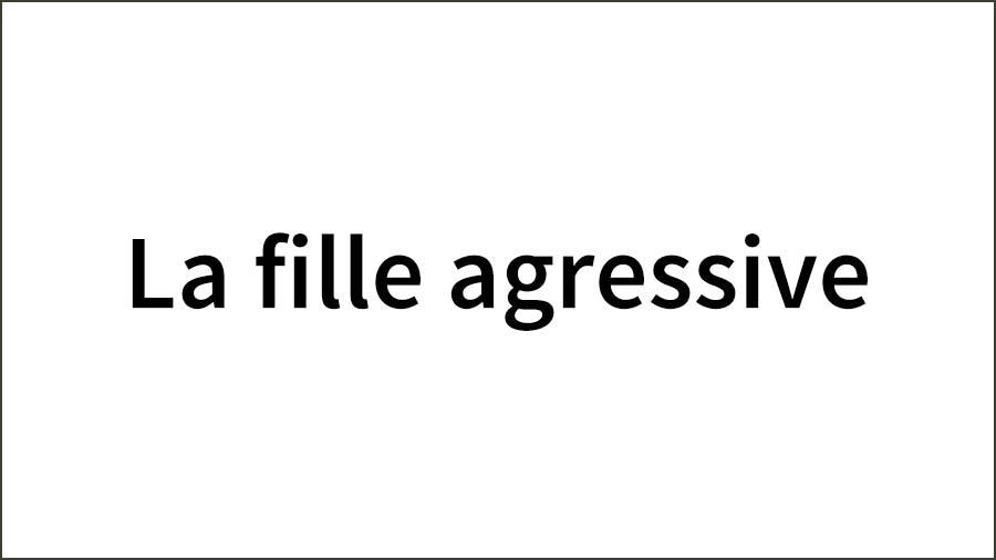 The-aggressive-girl-1-1