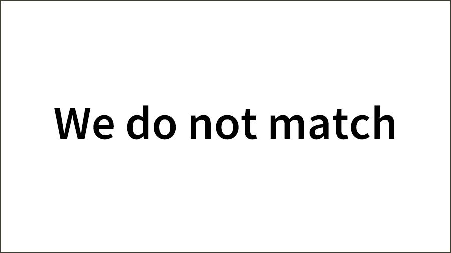 We-do-not-match-01-1