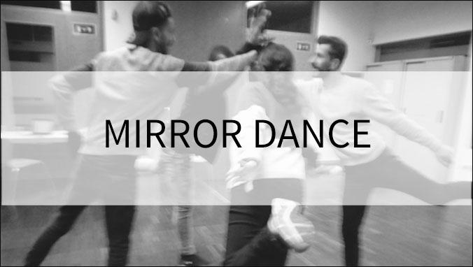 MIRROR-DANCE